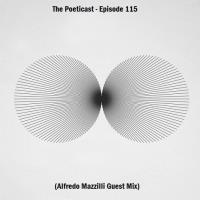 The Poeticast - Episode 115 (Alfredo Mazzilli Guest Mix)