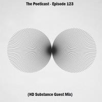 The Poeticast - Episode 123 (HD Substance Guest Mix)