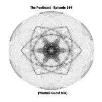 The Poeticast - Episode 164 (WarinD Guest Mix)