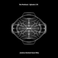 The Poeticast - Episode 179 (Andrea Giordani Guest Mix)