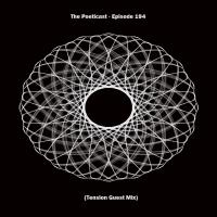 The Poeticast - Episode 194 (Tension Guest Mix)